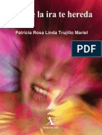 Trujillo Mariel Patricia - Lo Que La Ira Te Hereda
