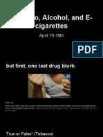 tobacco, alcohol and e cigarettes