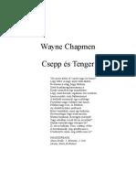 Wayne Chapman - Csepp És Tenger