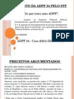 Julgamento Da ADPF 54 Pelo STF