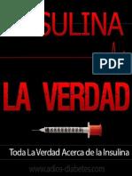 - Toda La Verdad Acerca de La Insulina