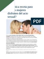 La Única Receta Para Que Las Mujeres Disfruten Del Acto Sexual