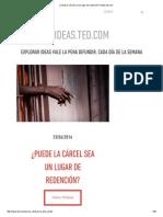 ¿Puede La Cárcel Sea Un Lugar de Redención_ _ Ideas.ted