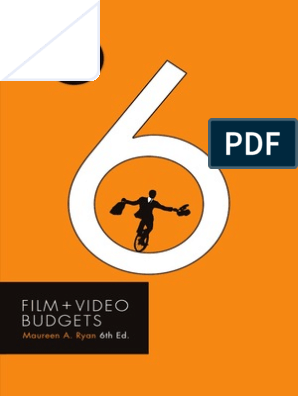 Film and Video Budgets 6 | Filmmaking | S Corporation