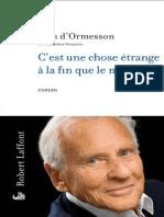 Jean D'Ormesson Est Une Chose Etrange a La Fin Que