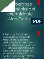 Análisis de desbalance patrimonial del expresidente Alan García.