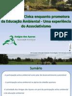 ParticipaçãoCívicaenquantopromotora DaEducaçãoAmbiental‐ Umaexperiência DoAssociativismo