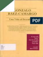 Gonzalo Báez Camargo. Una Vida Al Descubierto Nuevo