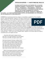 Historia de Las Ideas Estéticas en EspañaHISTORIA DE LAS IDEAS ESTÉTICAS EN ESPAÑA.