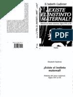 [Elisabeth Badinter] ¿Existe El Instinto Maternal