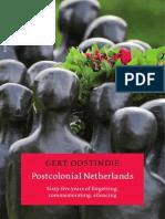 Oostindie Postcolonial Netherlands AUP 2011