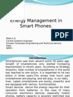 Energy Mangemnt in Smart Phones