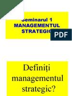 Managementul Strategic Seminar1