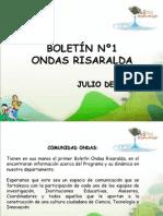 Boletín 1 Ondas Risaralda JULIO 2012