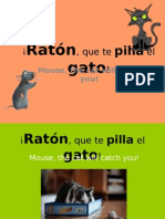 Raton Que Te Pilla El Gato