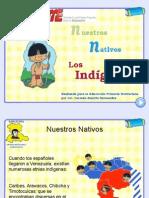 nuestrosnativosindigenas-100603203722-phpapp02