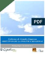 Gobierno de Grandes Empresas. OBJETIVOS DE LA POLITICA REGIONAL