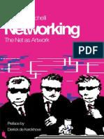 BAZZICHELLI, Tatiana. Networking - The Net as Artwork