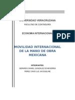 Movilidad Internacional de la Mano de Obra Mexicana