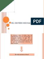 El Olvido Social