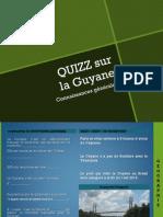 Quizz Connaissances Générales sur la Guyane