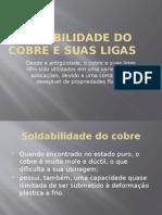 Soldabilidade do cobre e suas ligas.pptx