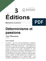 Matérialisme Et Passions - Déterminisme Et Passions - EnS Éditions