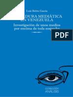 Dictadura mediatica en Venezuela, Brito Garcia