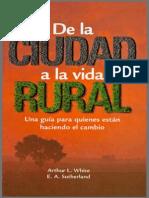 WHITE, Arthur - De La Ciudad a La Vida Rural