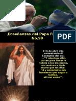 Enseñanzas del Papa Francisco - Nº 99