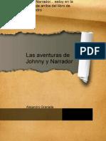 Las Aventuras de Johnny y Narrador