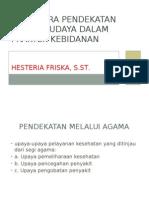 Cara-cara pendekatan sosial budaya dalam praktek kebidanan.pptx