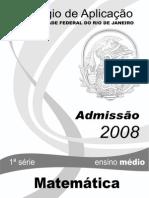 Admissao2008 1aserie Matematica Prova