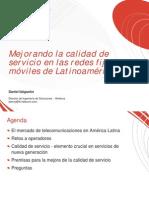 Mejorando la calidad de servicio en las redes fijas y móviles de Latinoamérica