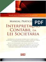 Marcelo Cavalcanti Almeida - Manual Prático - Interpretação Contábil Da Lei Societária - Ano 2010 (1)