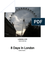 8 Days in London