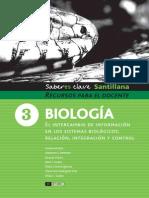 Biologia 3 El Intercambio de Información en Los Sistemas Biologicos, Relación, Integracion y Control Santillana