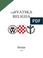 Hrvatska Religija (2014) - Stražar