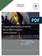 Origen, Medicion y Mitigacion Del Polvo en La Mineria