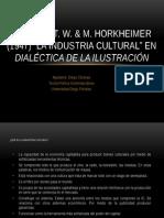Adorno y Horkheimer. Industria Cultural
