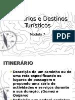 Itinerários e Destinos Turísticos