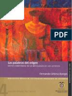 Las Palabras Del Origen, Breve Compendio de La Mitologia de Los Uitotos - Fernando Urbina Rangel