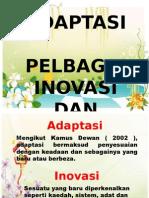 Adaptasi Pelbagai Inovasi Dan Perubahan (1)