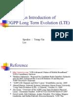 An Introduction of 3GPP Long Term Evolution (LTE)
