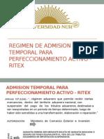 REGIMEN DE ADMISION TEMPORAL PARA PERFECCIONAMIENTO ACTIVO - RITEX