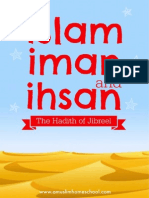 Islam, Iman and Ihsan; The Hadith of Jibreel