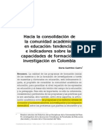 Castrillón, G. (2009). Hacia La Consolidación de La Comunidad Académica en Educación-tendencias e Indicadores Sobre Las Capacidades de Formación e Investigación en Colombia