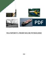 Transportul Produselor Petroliere
