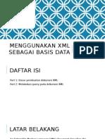 Menggunakan XML Sebagai Basis Data