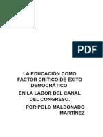 La Educación Como Factor Crítico Del Éxito Democrático, Canal Del Congreso